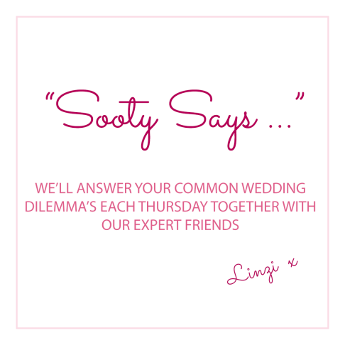 Sooty says - answering your wedding dilemma's